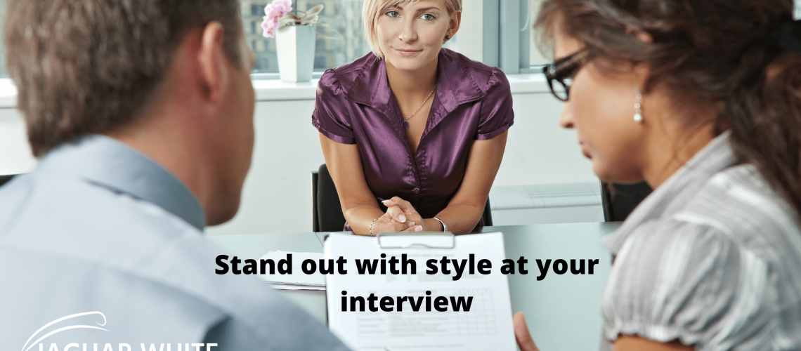 Stand out with style at your interview